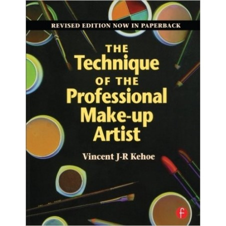 V.J.-R- Kehoe: The Technique of the Professional Makeup Artist